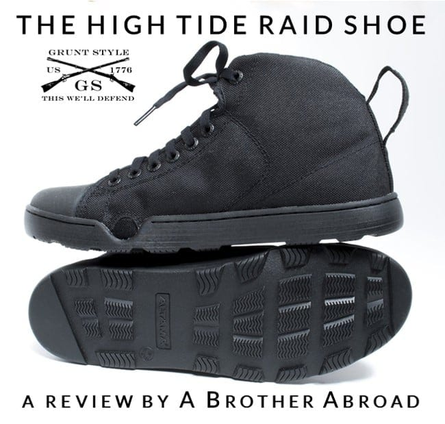 Grunt Style High Tide Raid Shoe Review - by A Brother Abroad