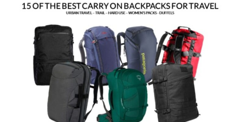 The 15 Best Carry on Backpacks for Travelers