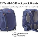 REI Trail 40 Review: The best carry on backpack for travelers & hikers on a budget