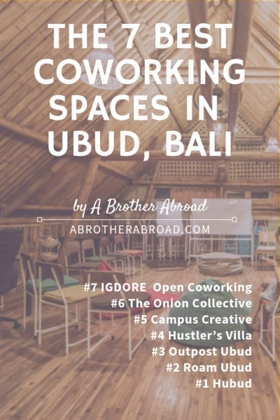 The 7 best best Ubud coworking spaces for digital nomads, travelers, and remote workers in Bali Indonesia | Digital Nomad Travel | Digital Nomad Workspace Bali |
